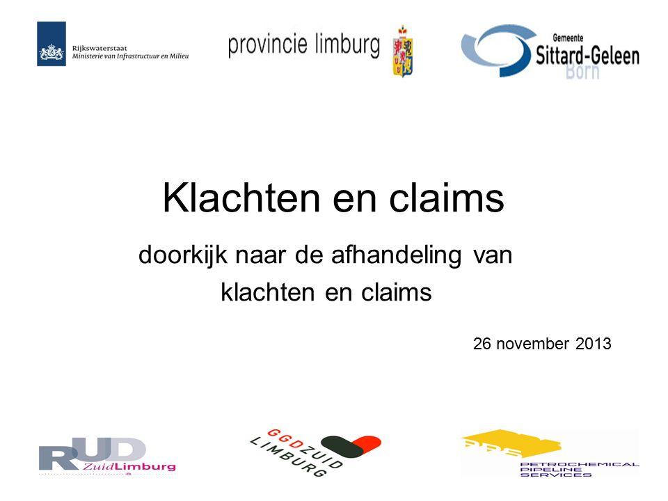 Klachten en claims doorkijk naar de afhandeling van klachten en claims 26 november 2013