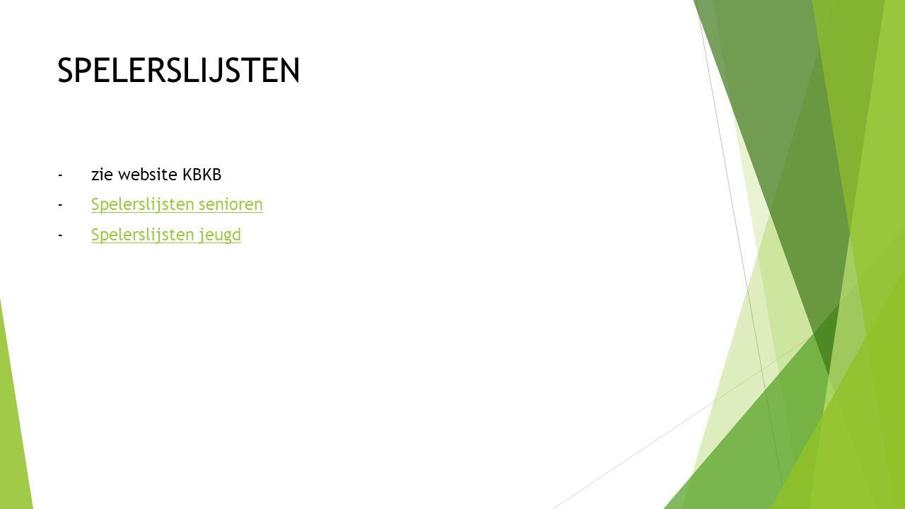 SPELERSLIJSTEN -zie website KBKB -Spelerslijsten seniorenSpelerslijsten senioren -Spelerslijsten jeugdSpelerslijsten jeugd