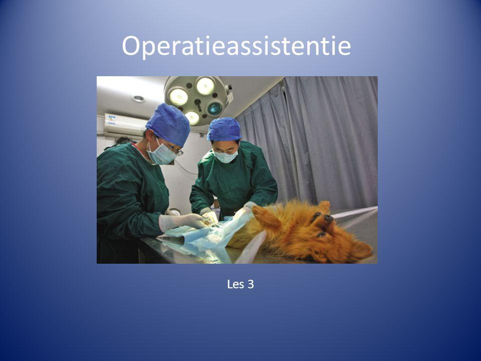Operatieassistentie Les 3