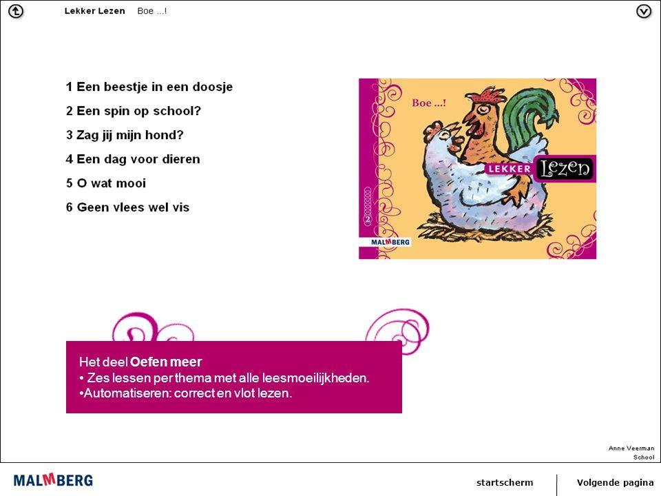 Volgende paginastartscherm Het deel Oefen meer Zes lessen per thema met alle leesmoeilijkheden.