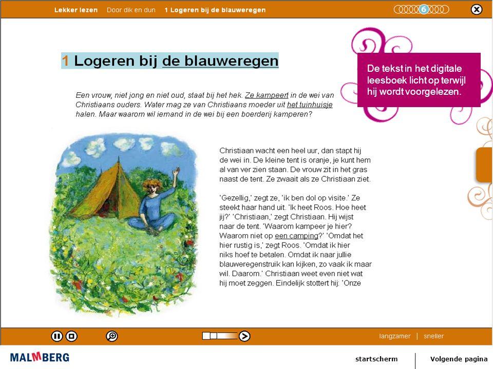 Volgende paginastartscherm Het kind kan inzoomen, tekst opnieuw beluisteren, sneller en langzamer afspelen.