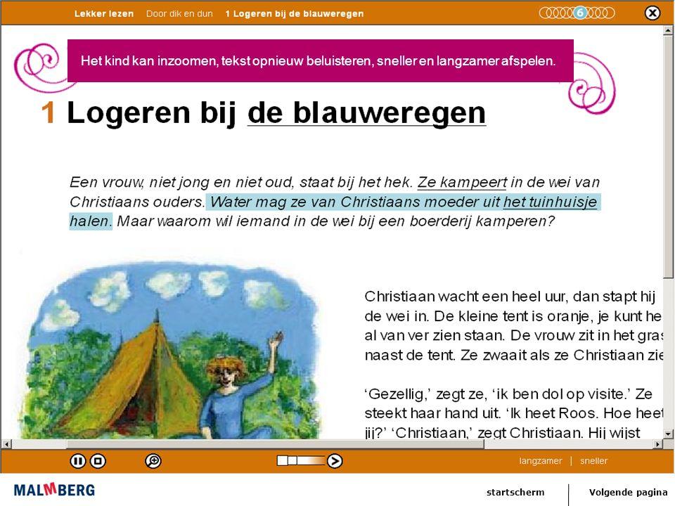 Volgende paginastartscherm De computer legt moeilijke woorden in de tekst uit met audio en soms ook beeld.