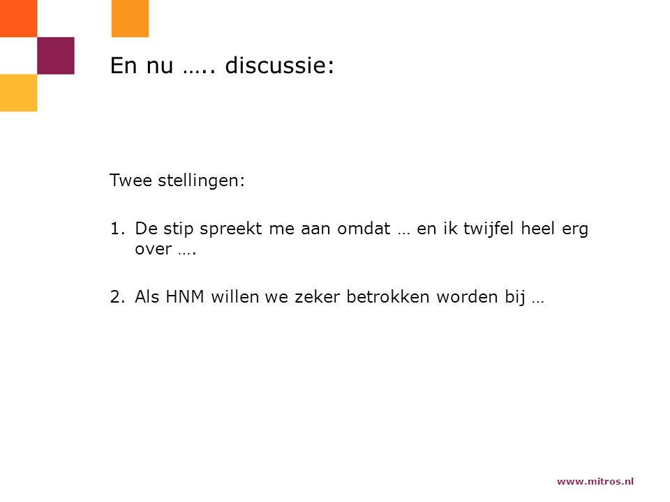 www.mitros.nl En nu …..