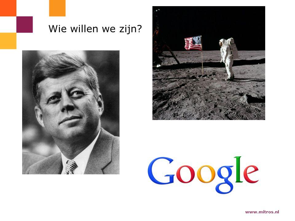 www.mitros.nl Wie willen we zijn