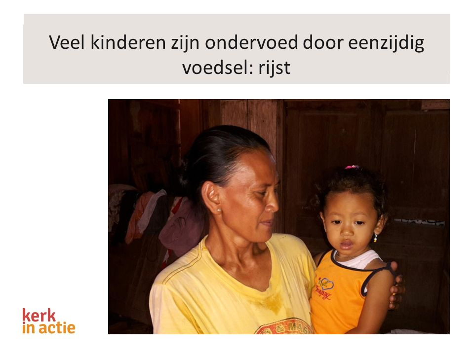 Veel kinderen zijn ondervoed door eenzijdig voedsel: rijst