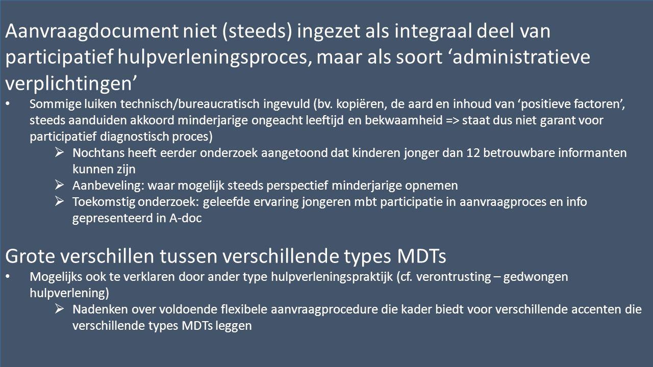 Kwaliteitscentrum voor Diagnostiek vzwwww.kwaliteitscentrumdiagnostiek.beHenegouwenkaai 29, bus 12 – 1080 Brussel BIJKOMENDE REFLECTIES EN AANBEVELINGEN (p.44-45) Aanvraagdocument niet (steeds) ingezet als integraal deel van participatief hulpverleningsproces, maar als soort 'administratieve verplichtingen' Sommige luiken technisch/bureaucratisch ingevuld (bv.