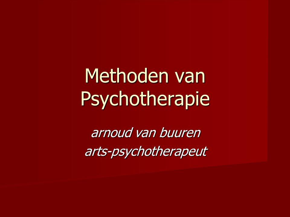 Methoden van Psychotherapie arnoud van buuren arts-psychotherapeut