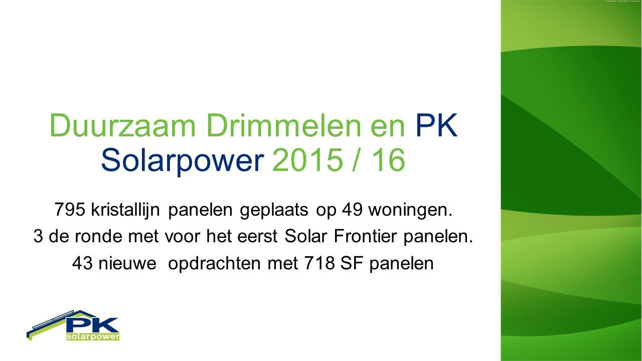Duurzaam Drimmelen en PK Solarpower 2015 / 16 795 kristallijn panelen geplaats op 49 woningen.