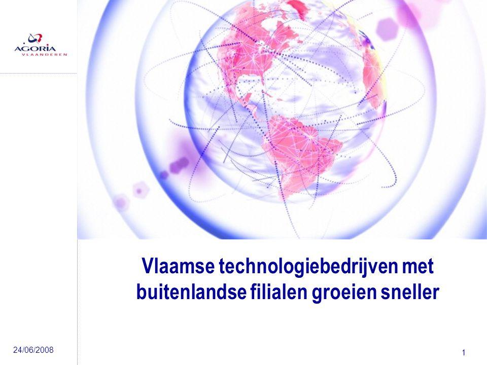 24/06/2008 1 Vlaamse technologiebedrijven met buitenlandse filialen groeien sneller