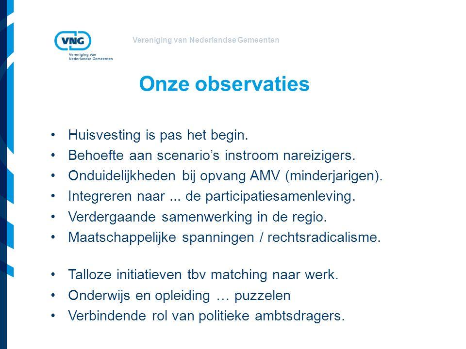 Vereniging van Nederlandse Gemeenten Onze observaties Huisvesting is pas het begin.