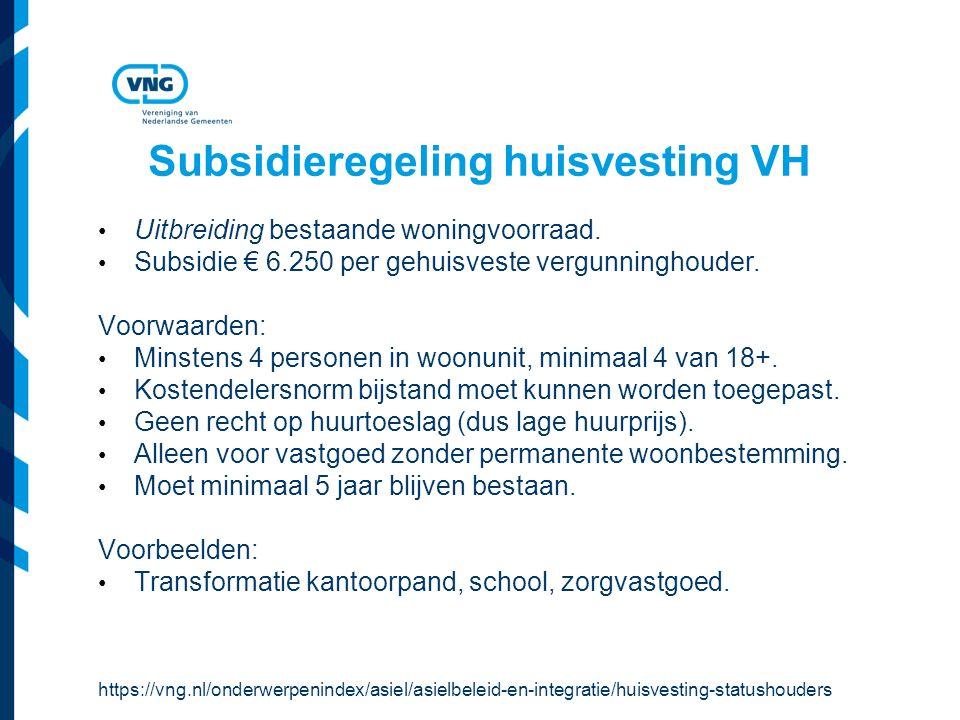 Subsidieregeling huisvesting VH Uitbreiding bestaande woningvoorraad.