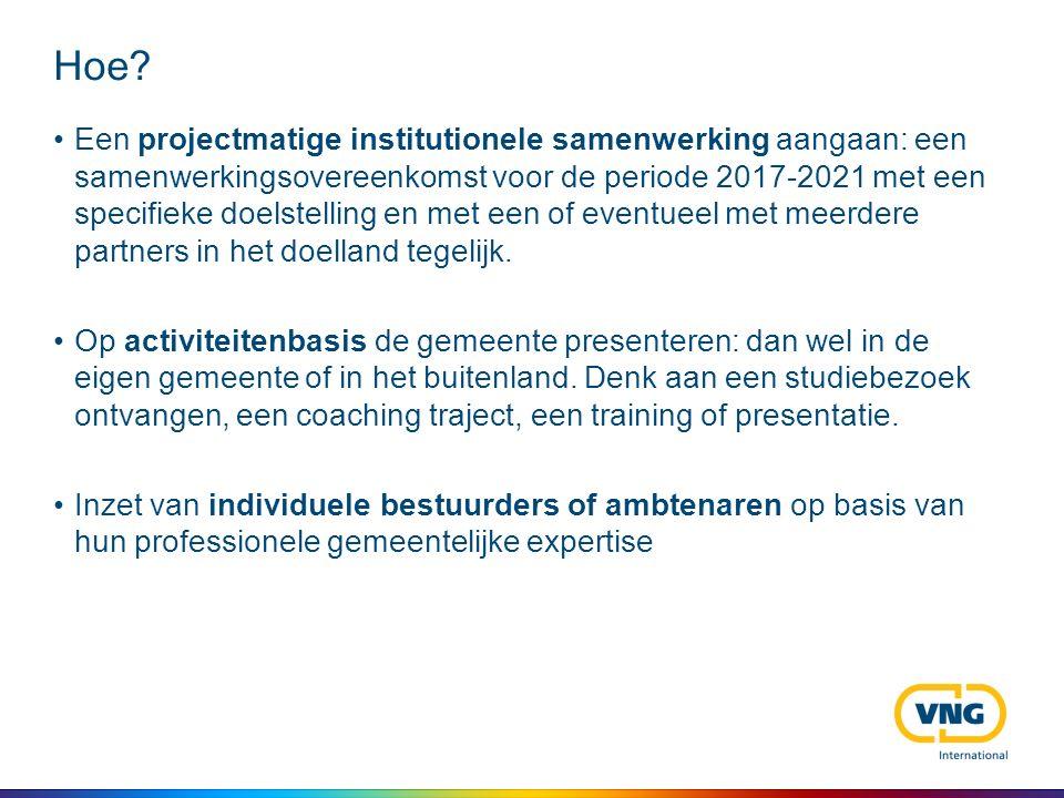 Hoe? Een projectmatige institutionele samenwerking aangaan: een samenwerkingsovereenkomst voor de periode 2017-2021 met een specifieke doelstelling en