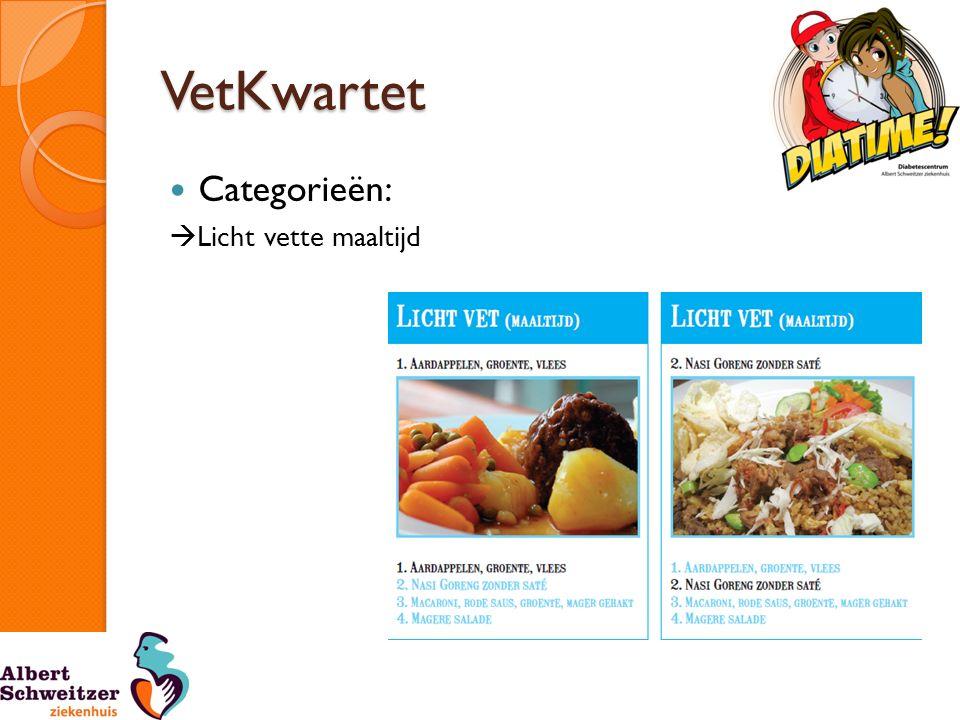 VetKwartet Categorieën:  Licht vette maaltijd