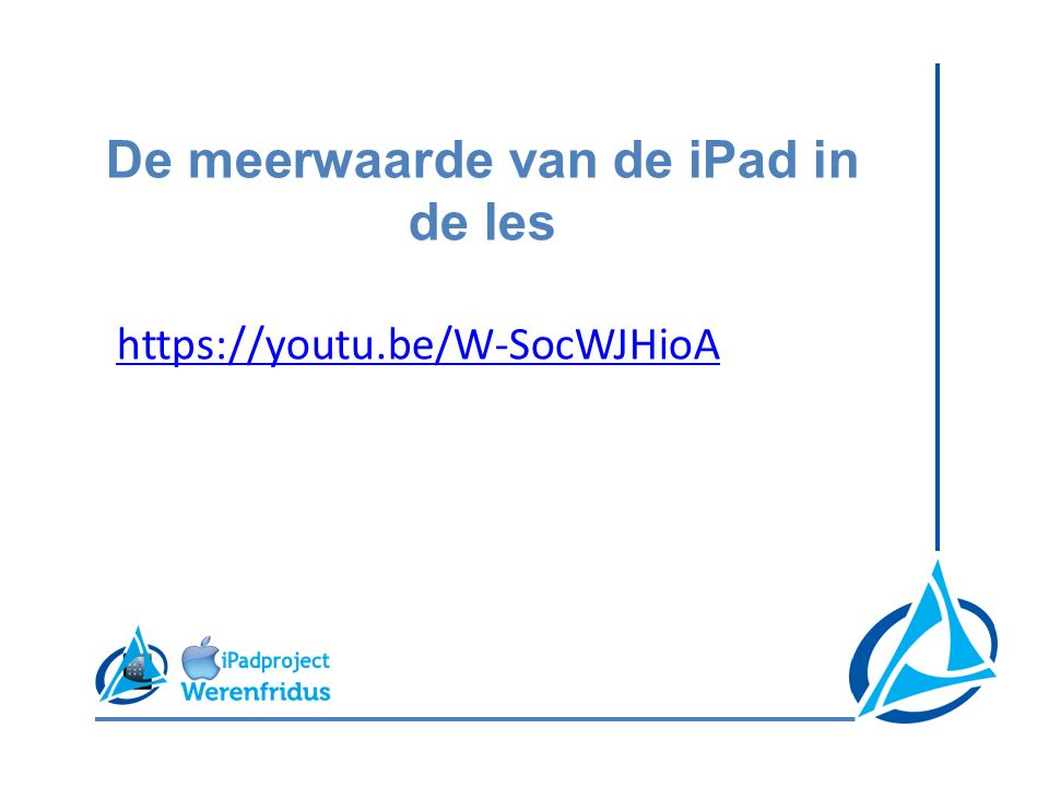 De meerwaarde van de iPad in de les https://youtu.be/W-SocWJHioA