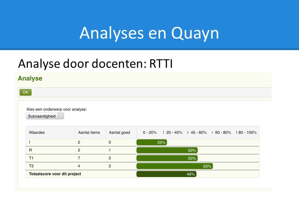 Analyses en Quayn Analyse door docenten: RTTI