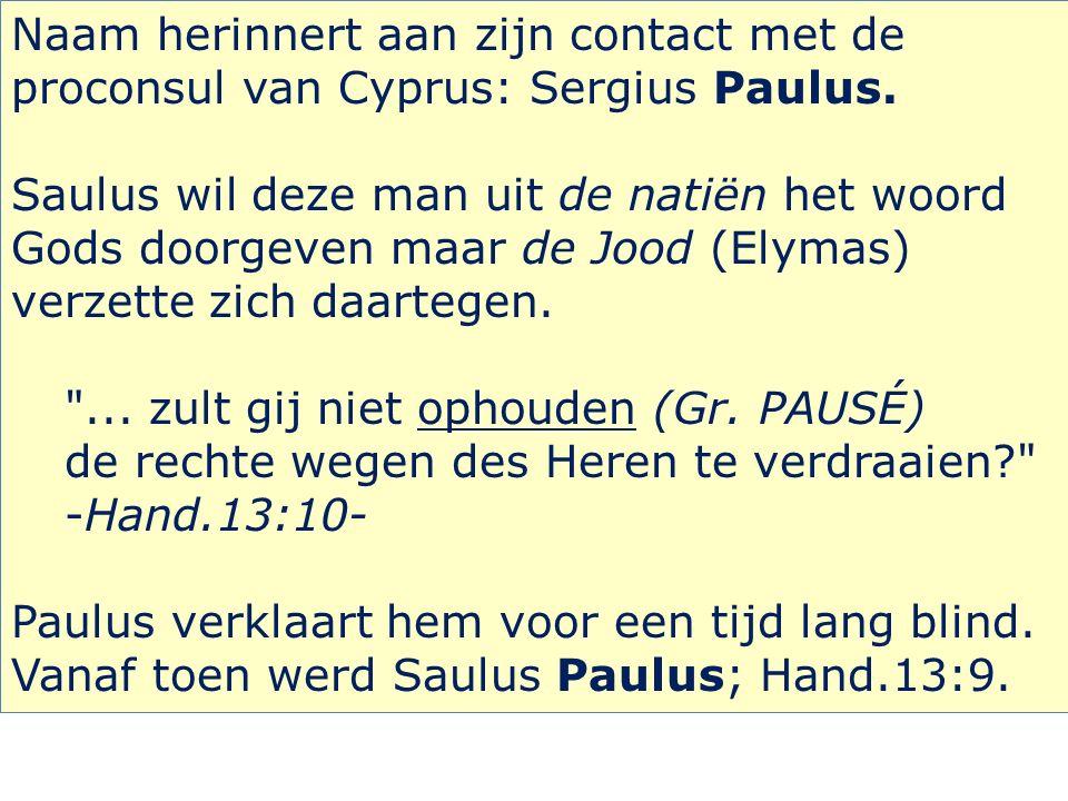 Naam herinnert aan zijn contact met de proconsul van Cyprus: Sergius Paulus.