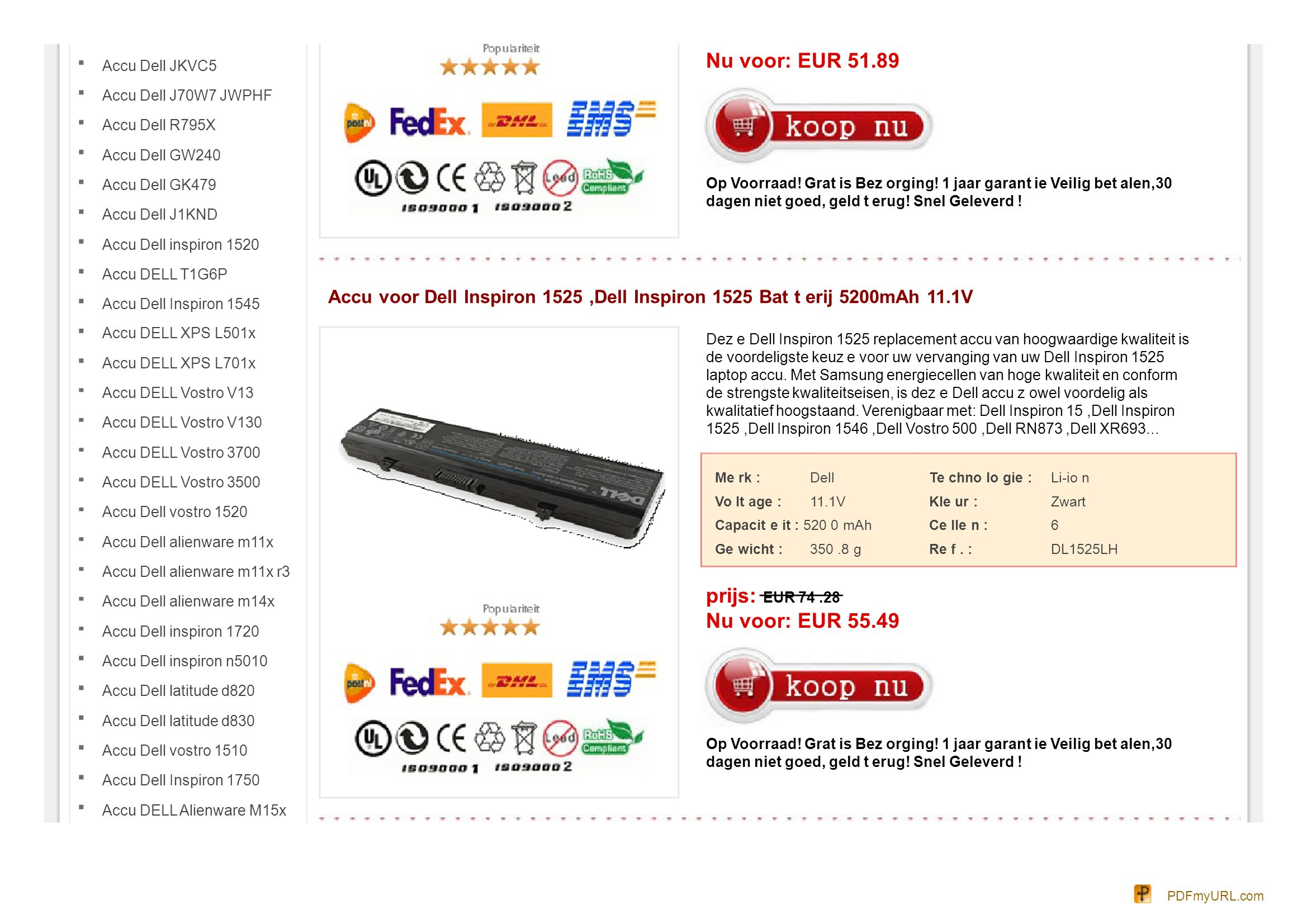 Accu Dell JKVC5 Accu Dell J70W7 JWPHF Accu Dell R795X Accu Dell GW240 Accu Dell GK479 Accu Dell J1KND Accu Dell inspiron 1520 Accu DELL T1G6P Accu Del