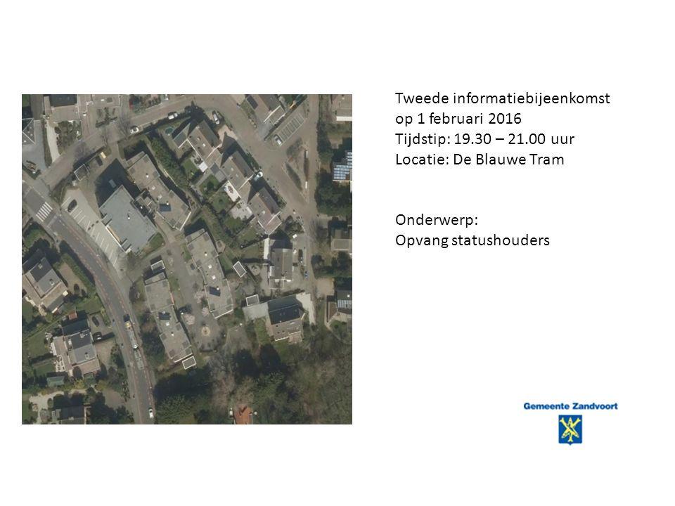 Tweede informatiebijeenkomst op 1 februari 2016 Tijdstip: 19.30 – 21.00 uur Locatie: De Blauwe Tram Onderwerp: Opvang statushouders