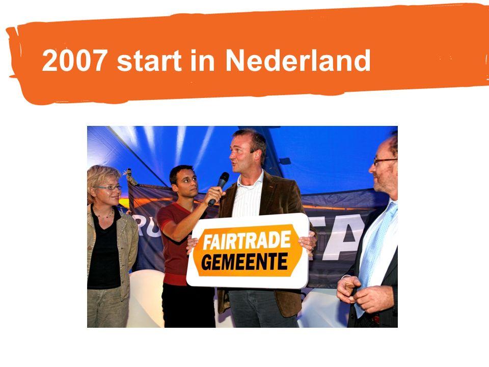 2007 start in Nederland
