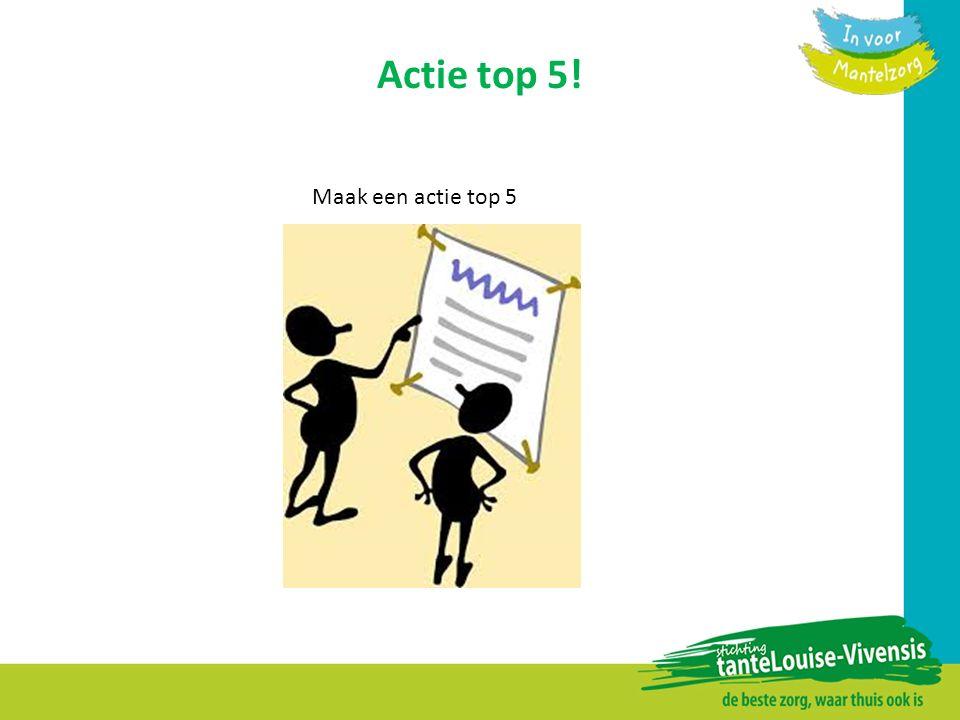 Actie top 5! Maak een actie top 5