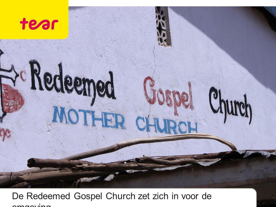 De Redeemed Gospel Church zet zich in voor de omgeving