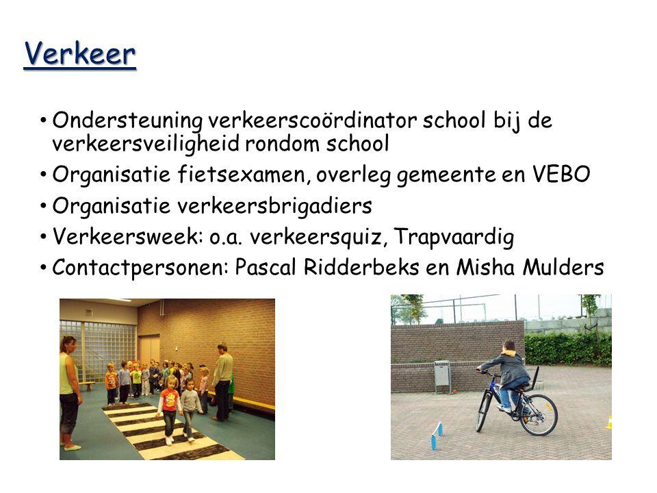 Verkeer Ondersteuning verkeerscoördinator school bij de verkeersveiligheid rondom school Organisatie fietsexamen, overleg gemeente en VEBO Organisatie