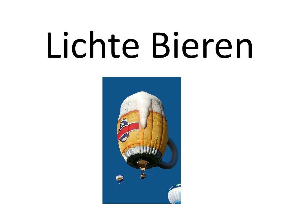 Lichte bieren Alcoholpercentage 2-4 % Geen Light-bieren Vaak de lichtste bieren van een bepaald type