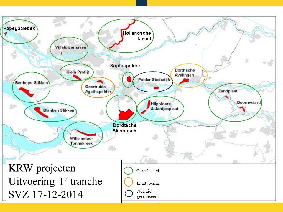 Rijkswaterstaat KRW projecten Uitvoering 1 e tranche SVZ 17-12-2014 Gerealiseerd In uitvoering Nog niet gerealiseerd Hollandsche IJssel Dordtsche Biesbosch Papegaaiebek Sophiapolder