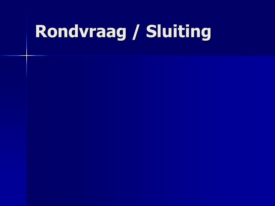 Rondvraag / Sluiting