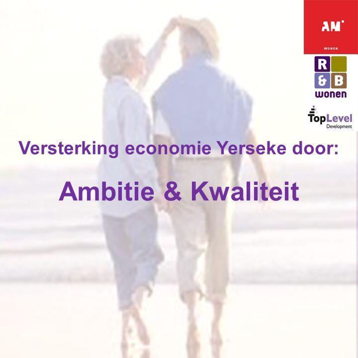 Versterking economie Yerseke door: Ambitie & Kwaliteit