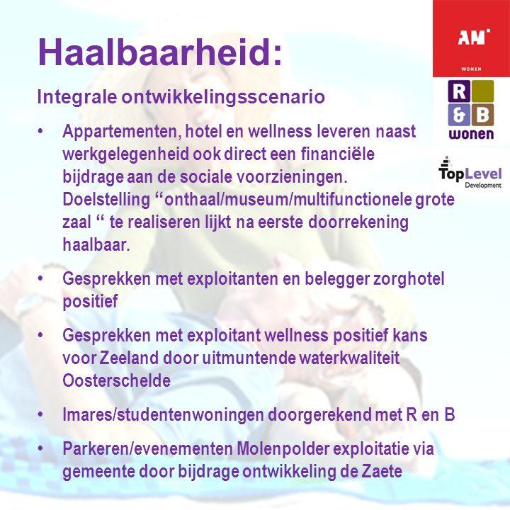 E X T E N D I N G H O R I Z O N S Haalbaarheid: Integrale ontwikkelingsscenario Appartementen, hotel en wellness leveren naast werkgelegenheid ook direct een financi ë le bijdrage aan de sociale voorzieningen.