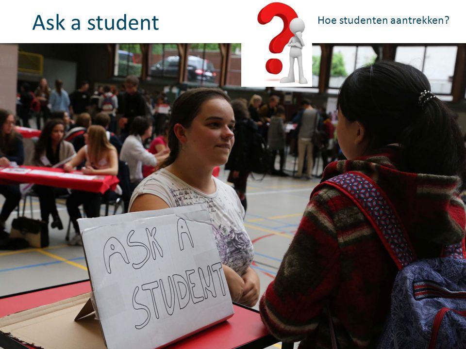 Ask a student Hoe studenten aantrekken?
