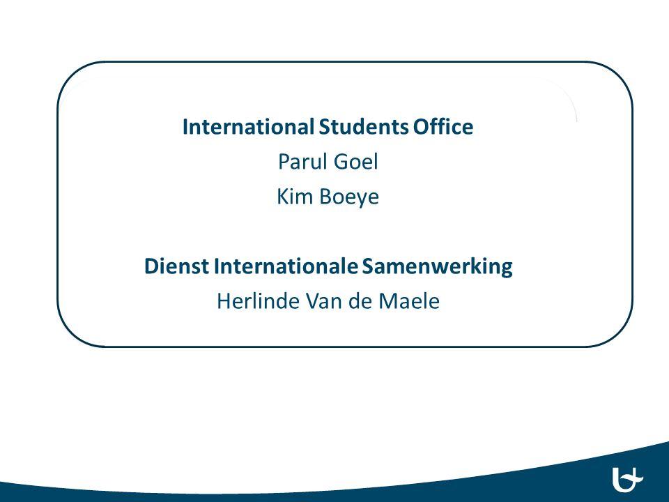 Internationale studenten: 2 doelgroepen Oorspronkelijk Uitwisselingsstudenten Dienst Internationale Samenwerking Orientation DaysDiplomastudenten?Geen onthaal