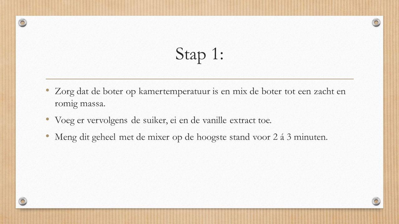 Stap 1: Zorg dat de boter op kamertemperatuur is en mix de boter tot een zacht en romig massa.