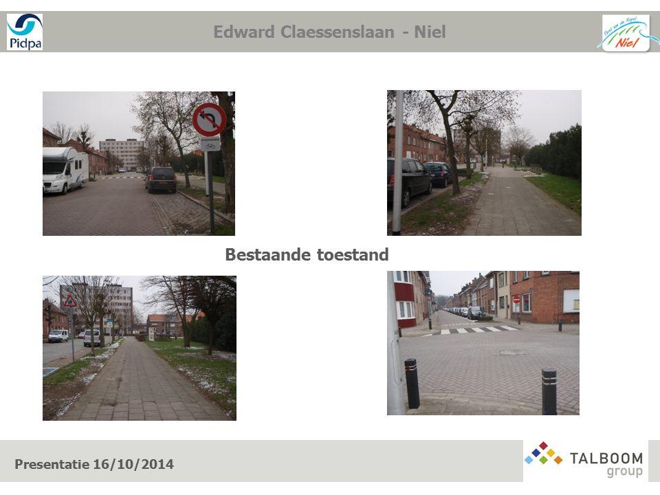 Presentatie 16/10/2014 Edward Claessenslaan - Niel Bestaande toestand