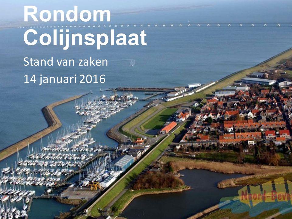Rondom Colijnsplaat Stand van zaken 14 januari 2016