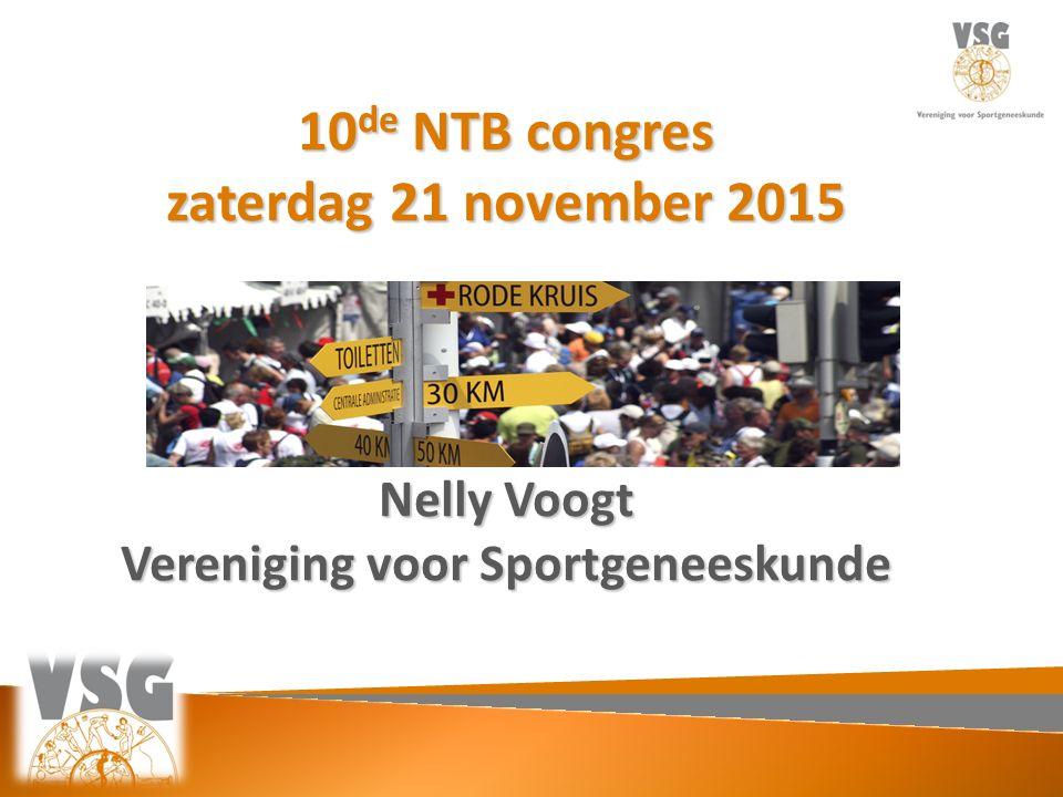 10 de NTB congres zaterdag 21 november 2015 Nelly Voogt Vereniging voor Sportgeneeskunde