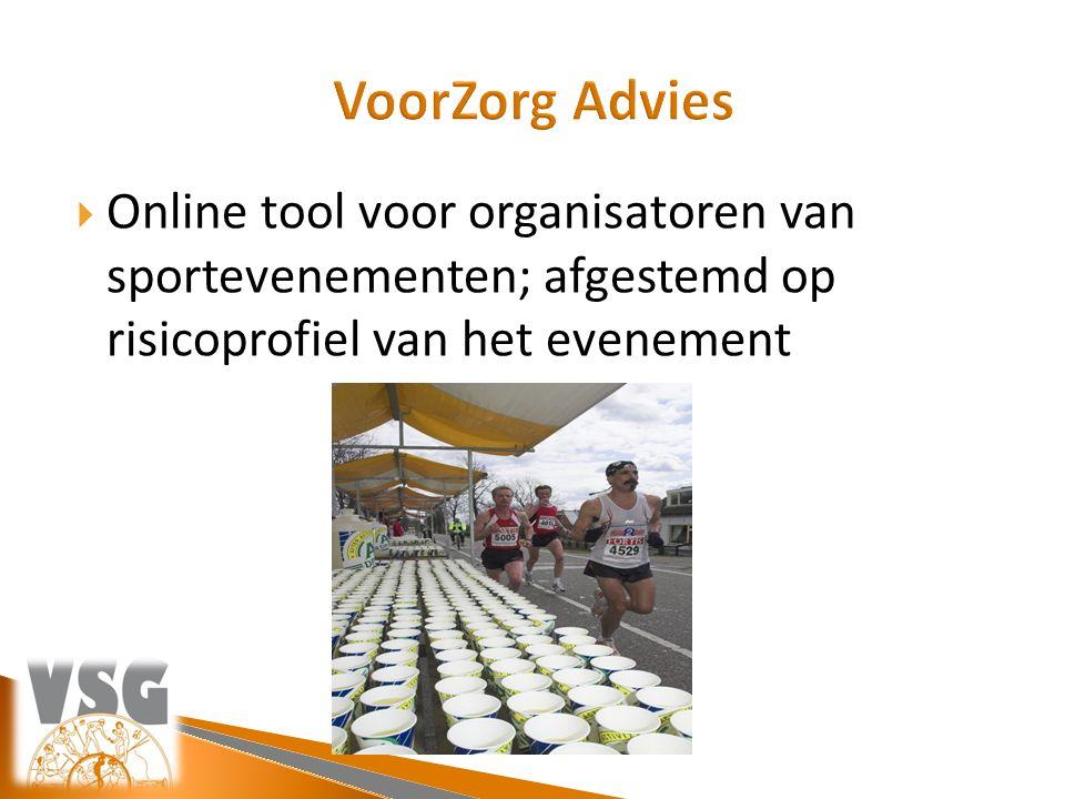  Online tool voor organisatoren van sportevenementen; afgestemd op risicoprofiel van het evenement