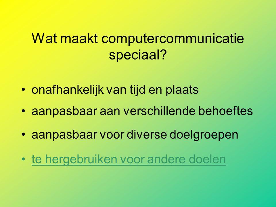 Wat maakt computercommunicatie speciaal.