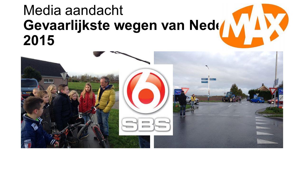 Media aandacht Gevaarlijkste wegen van Nederland 2015