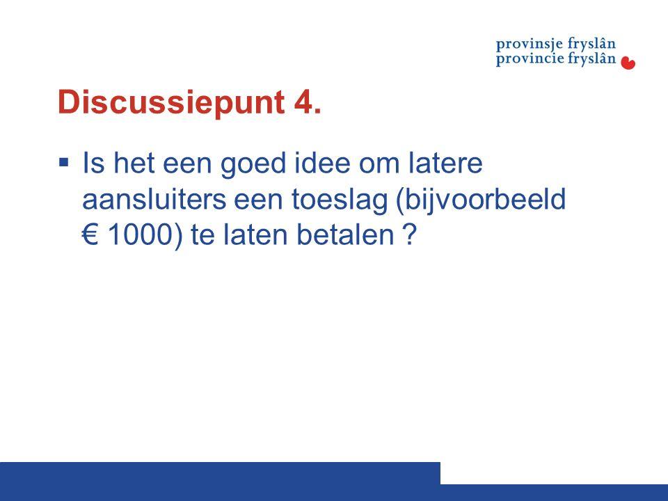 Discussiepunt 4.