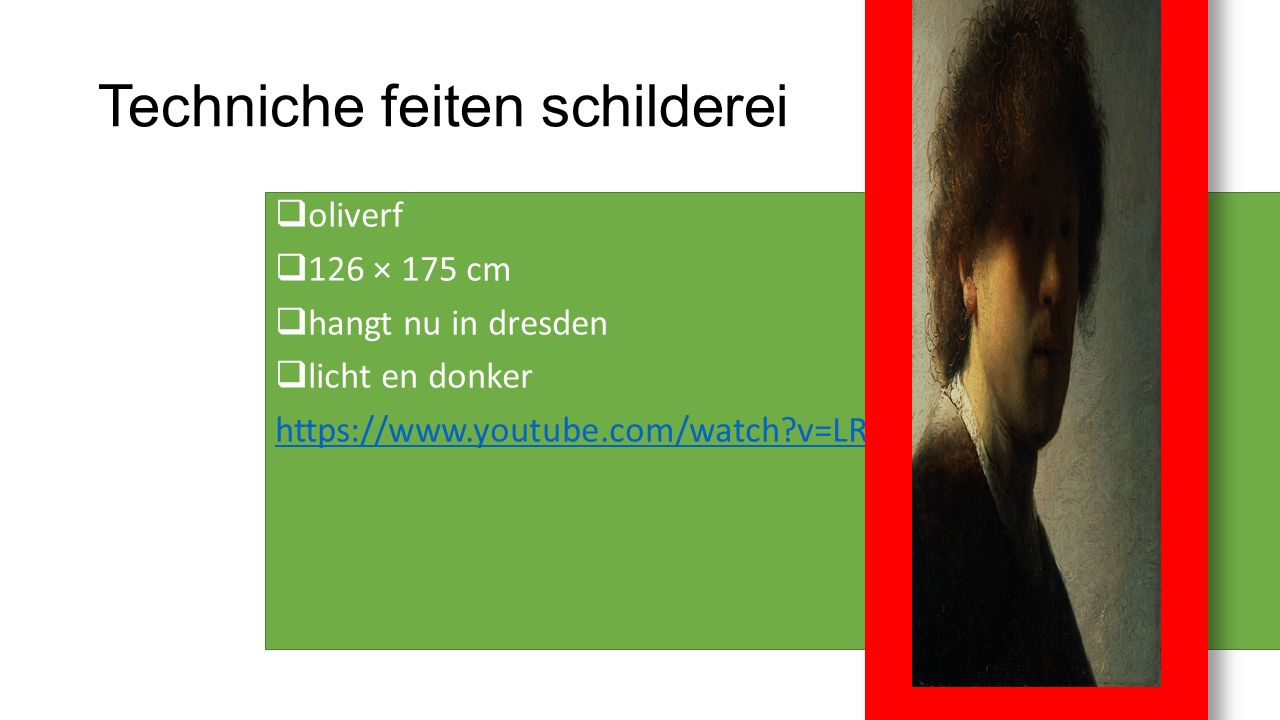 Techniche feiten schilderei  oliverf  126 × 175 cm  hangt nu in dresden  licht en donker https://www.youtube.com/watch?v=LR8lX-ZsGS4