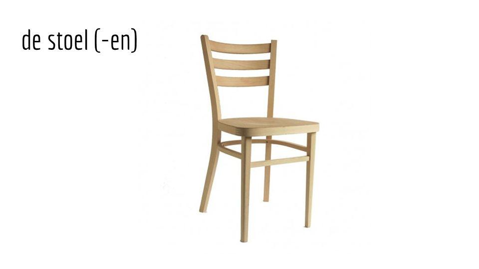 de stoel (-en)