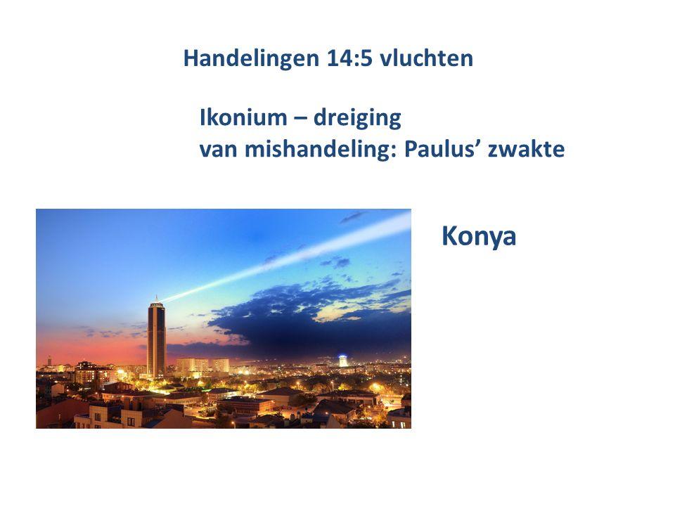Handelingen 14:5 vluchten Ikonium – dreiging van mishandeling: Paulus' zwakte Konya