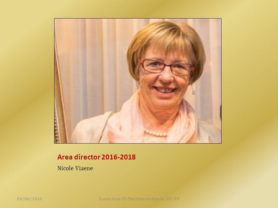 Area director 2016-2018 Nicole Viaene 04/06/2016Zonta Area 05 Machtsoverdracht AD-NV