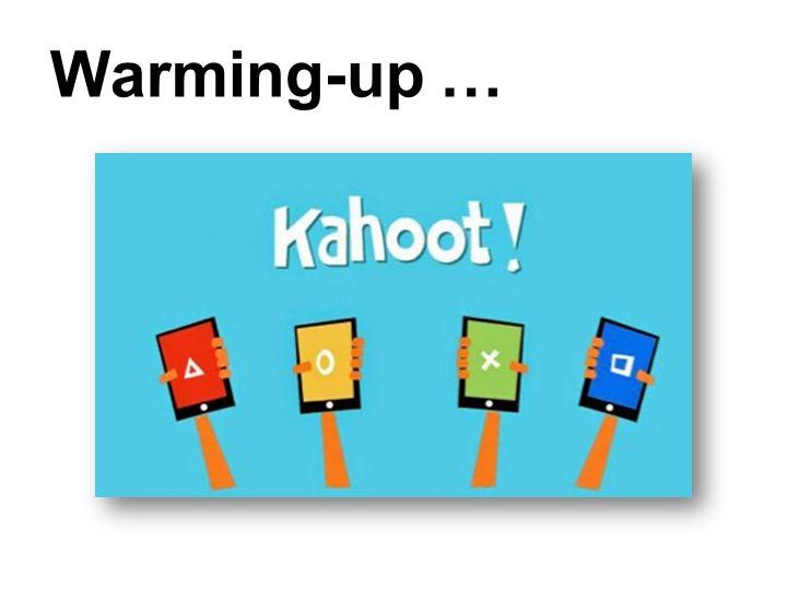 Warming-up …