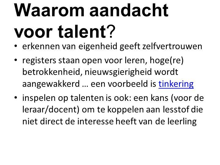 Waarom aandacht voor talent.