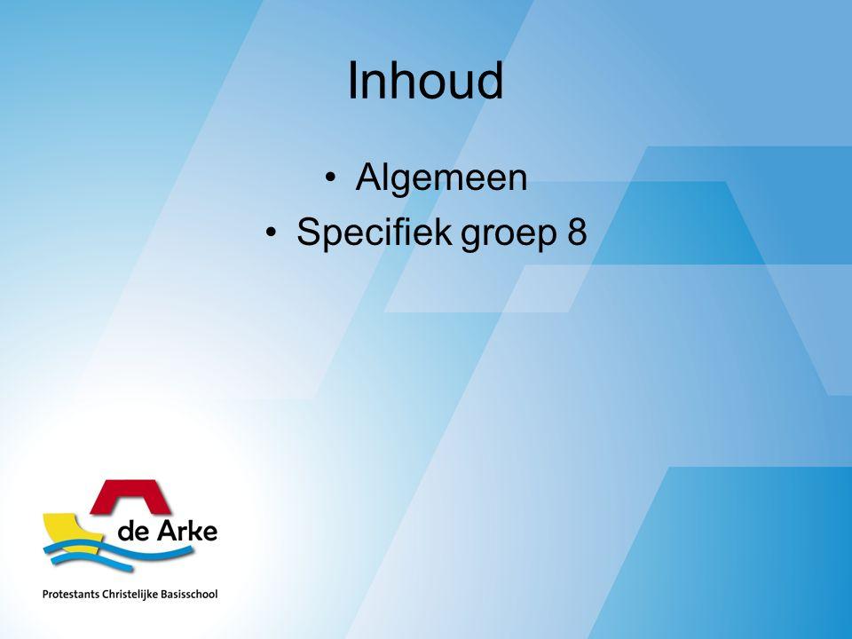 Inhoud Algemeen Specifiek groep 8