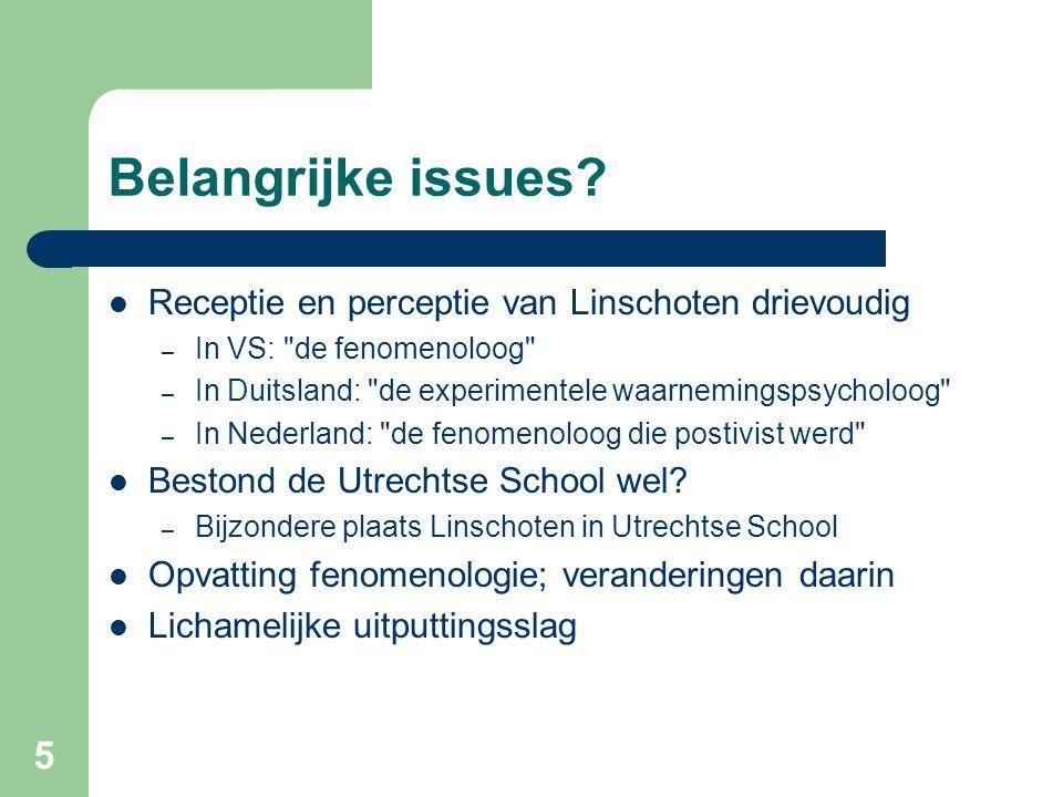 5 Belangrijke issues? Receptie en perceptie van Linschoten drievoudig – In VS: