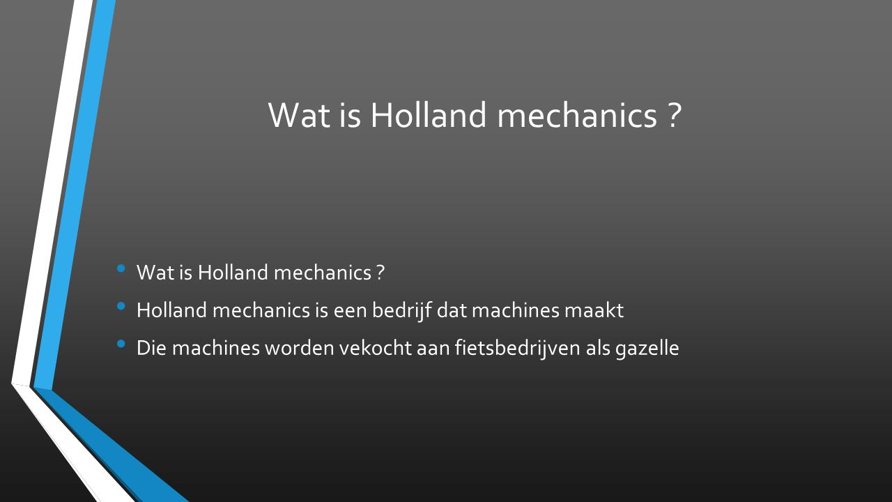 Wat is Holland mechanics .